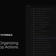 Tips for Organizing Photoshop Actions