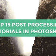 Top 15 Post Processing Tutorials in Photoshop.
