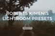 Roberts Kimenis Lightroom Presets