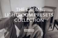 The Créme Collection Feature