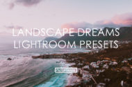 Featured Dean Tucker Landscape Dreams Lightroom Presets