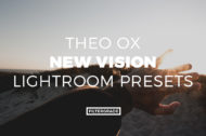 Featured Theo Ox New Vision Lightroom Presets - FilterGrade Marketplace