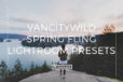 Featured VancityWild Spring Fling Lightroom Presets - FilterGrade