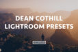 Dean Cothill now on the FilterGrade Marketplace! The perfect presets for travel and adventure photos.