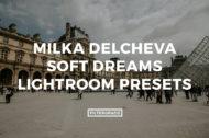 Featured Milka Delchavec Soft Dreams Lightroom Presets - FilterGrade Marketplace