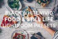 9 Featured - Black.White.Vivid Food & Still Life Lightroom Presets - Kati - FilterGrade Digital Marketplace