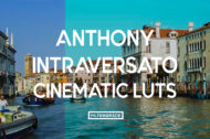 Featured Anthony Intraversato Cinematic LUTs Collection - FilterGrade Digital Marketplace